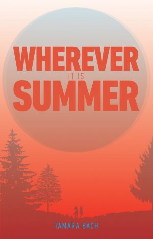 Wherever It Is Summer