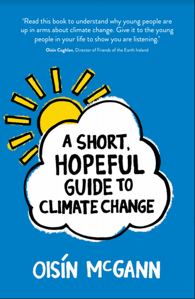 A Short, Hopeful Guide to Climate Change