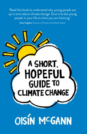 Cover for A Short, Hopeful Guide to Climate Change